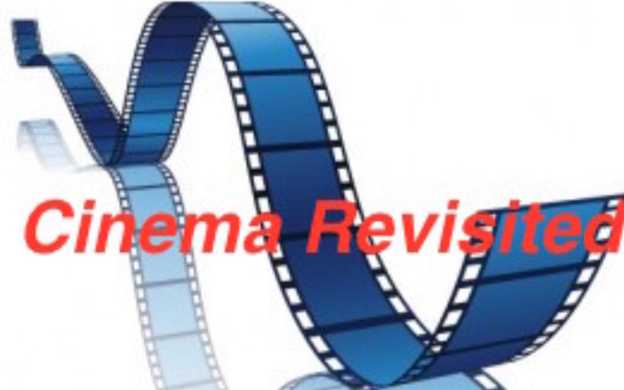 Cinema Revisited
