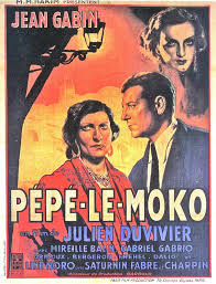 The Greatest films of all time: 19. Pépé le Moko (1937)