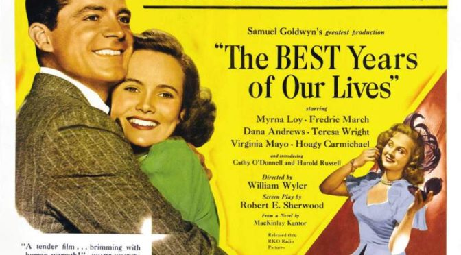 The Greatest films of all time:  33. The Best Years of Our Lives (1946)(USA)