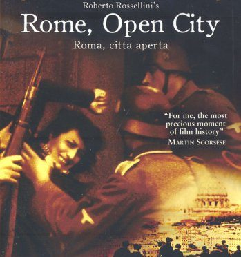 The Greatest films of all time:  32. Rome, Open City (1945)(Italy)